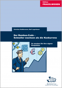 Der Bambus-Code - Schneller wachsen als die Konkurrenz