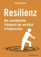 7 Faktoren der Resilienz: Das zeichnet erfolgreiche Manager aus
