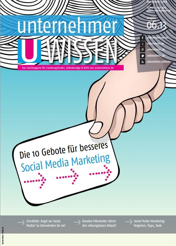 Ausgabe 06|13 von unternehmer WISSEN jetzt kostenlos downloaden!
