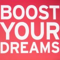 boost your dreams