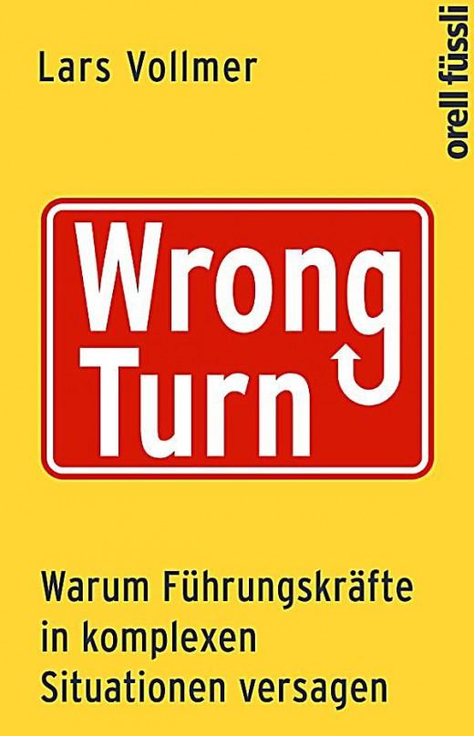 """""""Wrong Turn"""" – Führungskräfte auf dem Holzweg [Rezension]"""
