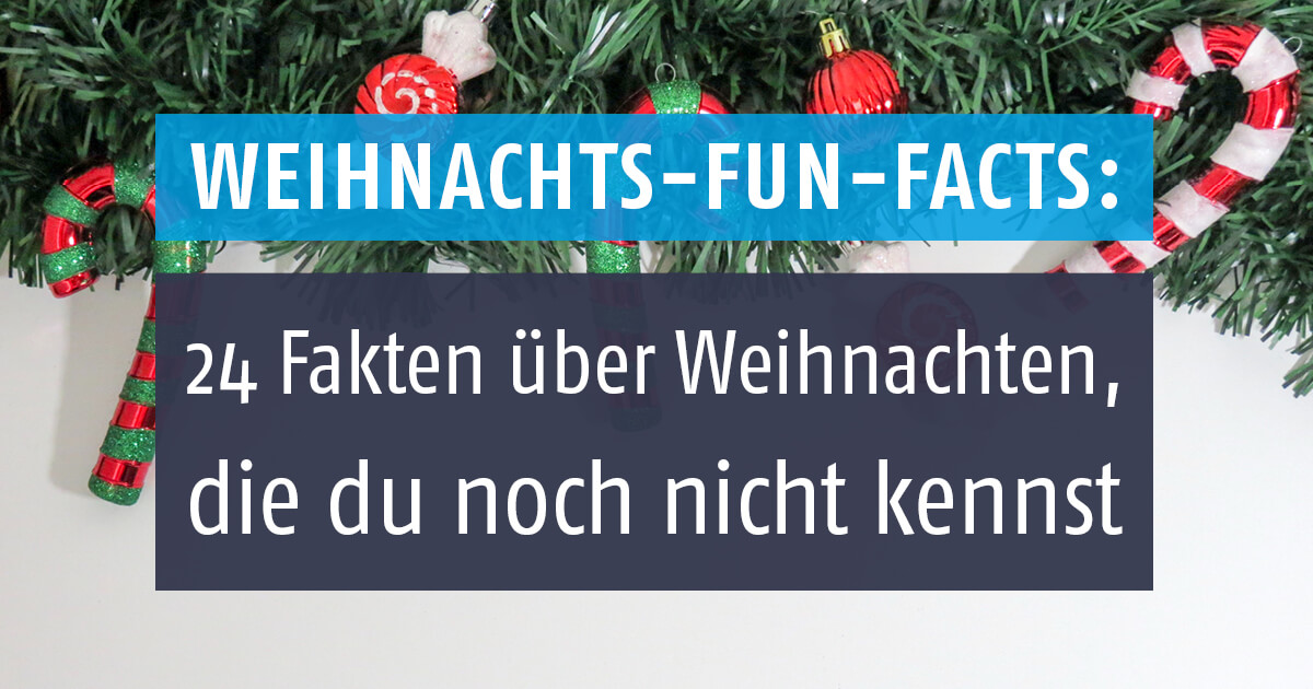fr hliche weihnachten mit diesen 24 fun facts. Black Bedroom Furniture Sets. Home Design Ideas