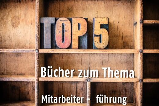 Unsere Top 5 Buchtipps zum Thema Mitarbeiterführung