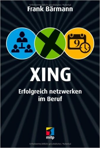 Besser Netzwerken: Tipps für das perfekte Xing-Profil!