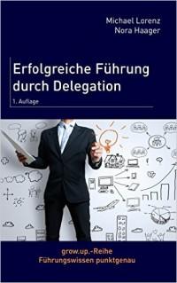 Buchtipp: Erfolgreiche Führung durch Delegieren