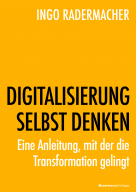 Digital Mindset etablieren: Wie der Wandel in der Unternehmenskultur klappt
