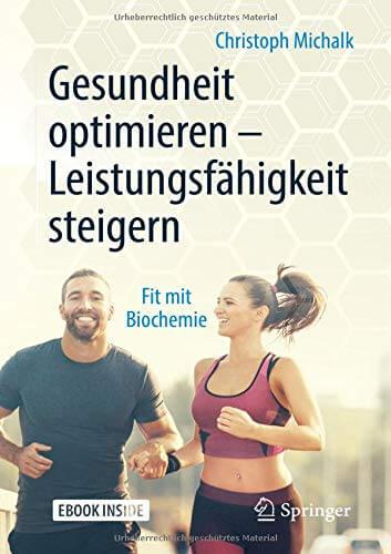 Cover des Buchs: Gesundheit optimieren – Leistungsfähigkeit steigern: Fit mit Biochemie