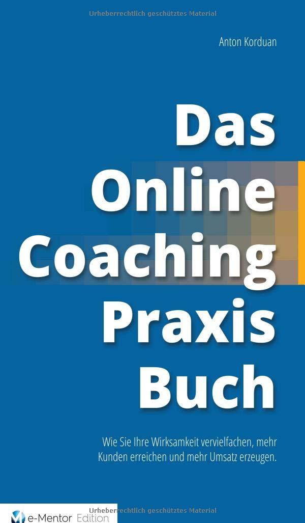 Buchtipp: Das Online-Coaching Praxisbuch