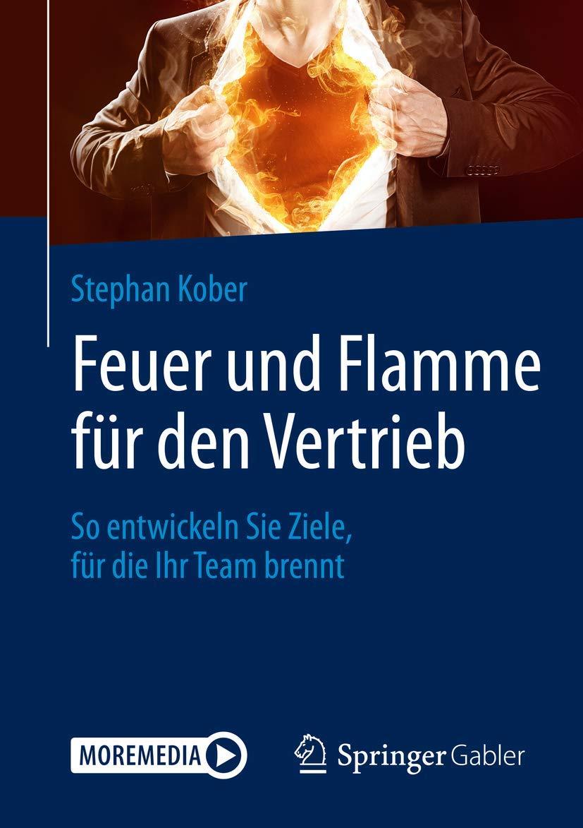 Buchtipp: Feuer und Flamme für den Vetrieb