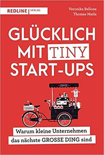 Buchtipp: Glücklich mit Tiny Start-ups