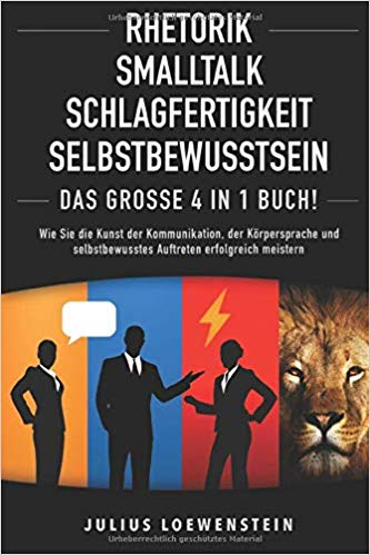 Cover des Buchs: Rhetorik, Smalltalk, Schlagfertigkeit, Selbstbewusstsein