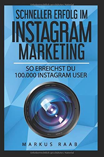 Cover des Buchs: Schneller Erfolg im Instagram Marketing