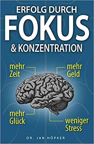Buchtipp: Erfolg durch Fokus und Konzentration