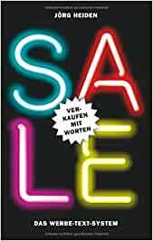 Buchtipp: Sale: Verkaufen mit Worten: Das Werbe-Text-System