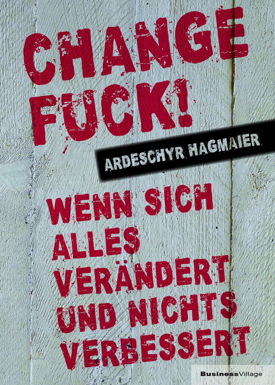 Buchtipp: Change Fuck!