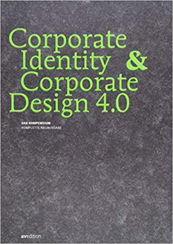 Buchtipp: Corporate Identity & Corporate Design 4.0: Das Kompendium