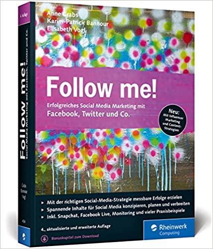Buchtipp: Follow me!: Erfolgreiches Social Media Marketing mit Facebook, Twitter und Co.