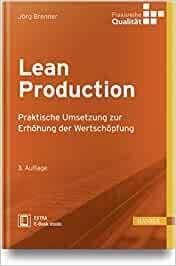 Buchtipp: Lean Production: Praktische Umsetzung zur Erhöhung der Wertschöpfung