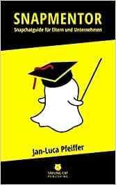 Buchtipp: Snapchat für Unternehmen