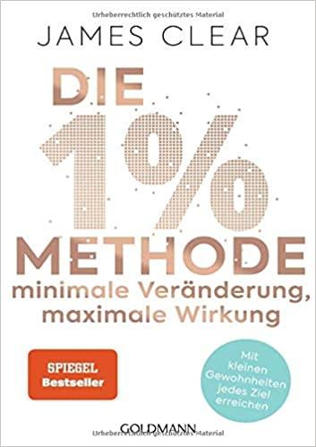 Buchtipp - Die 1%-Methode – Minimale Veränderung, maximale Wirkung
